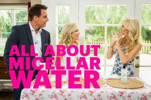 Benefits of Micellar Water