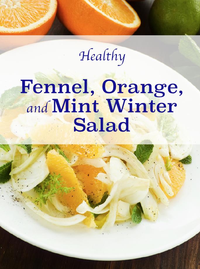 Fennel, Orange, and Mint Winter Salad
