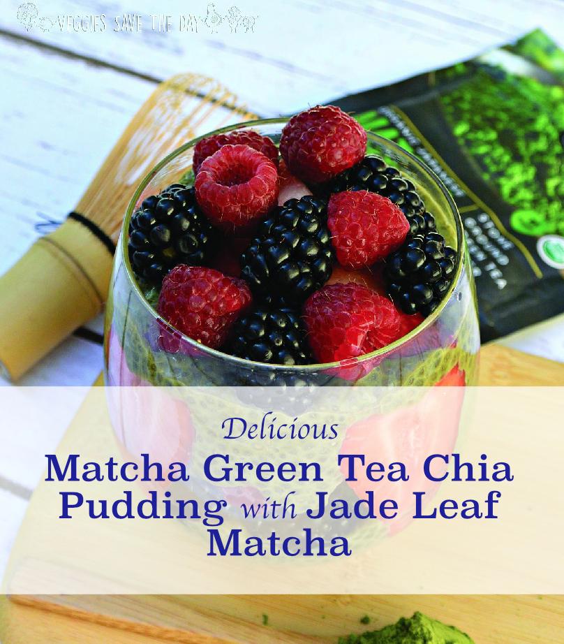 Matcha Green Tea Chia Pudding with Jade Leaf Matcha