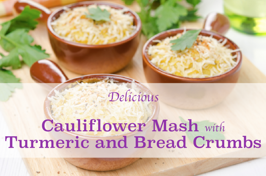 Cauliflower Mash with Turmeric and Bread Crumbs