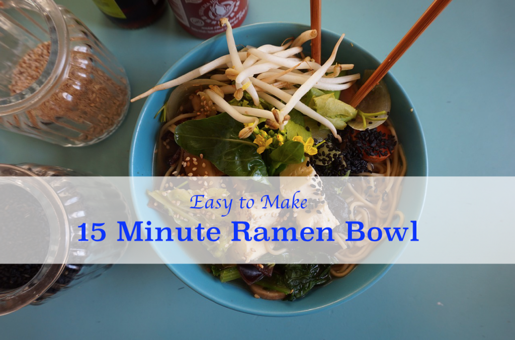 15 Minute Ramen Bowl