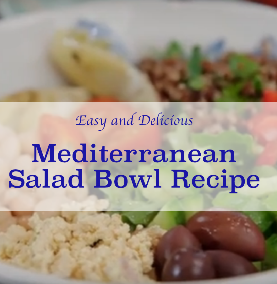Mediterranean Salad Bowl Recipe