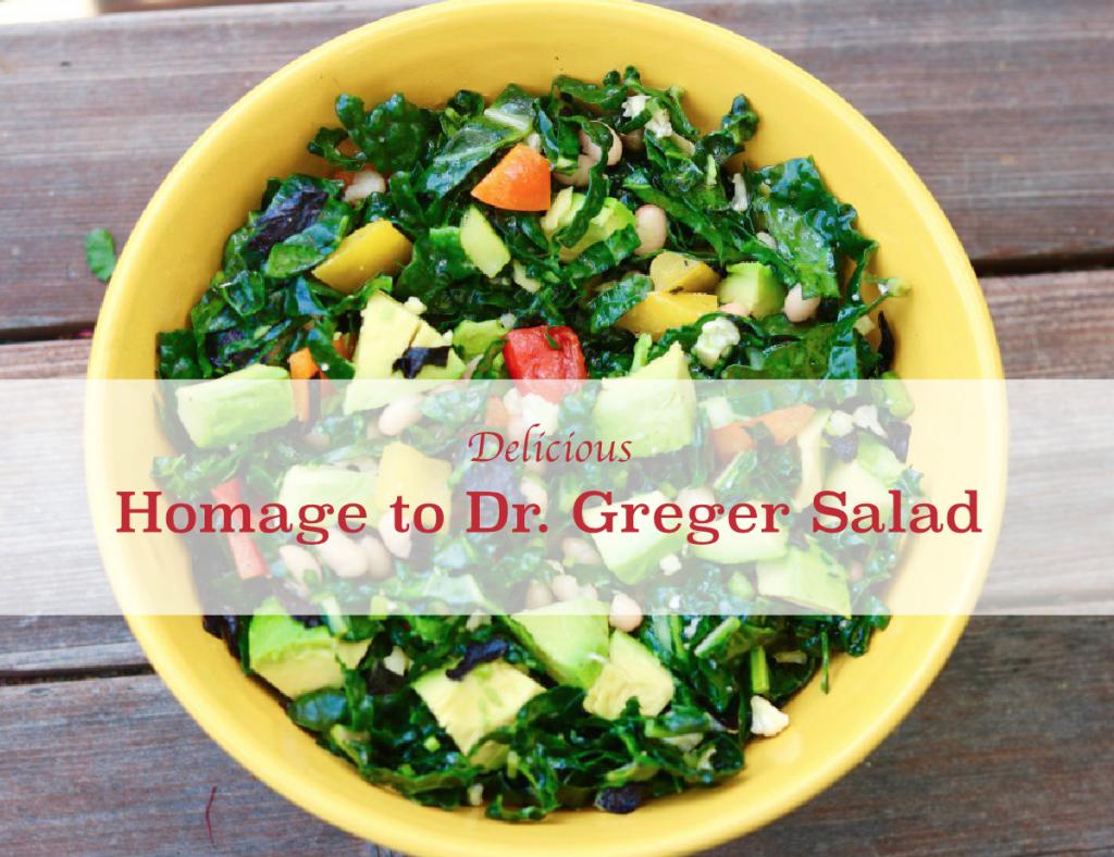 Homage to Dr. Greger Salad