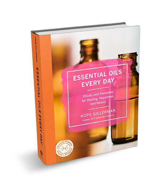 Essential Oils Every Day by Hope Gillerman