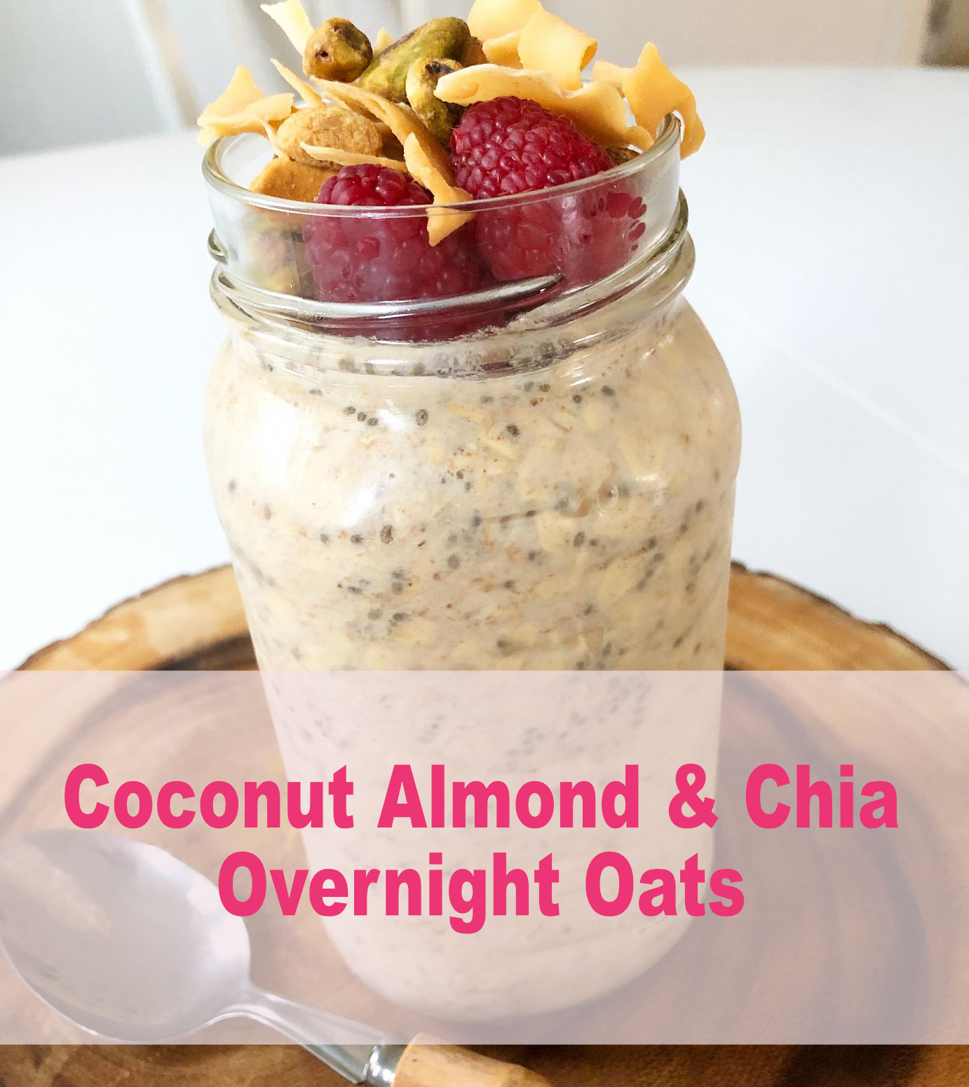 Coconut Almond & Chia Overnight oats
