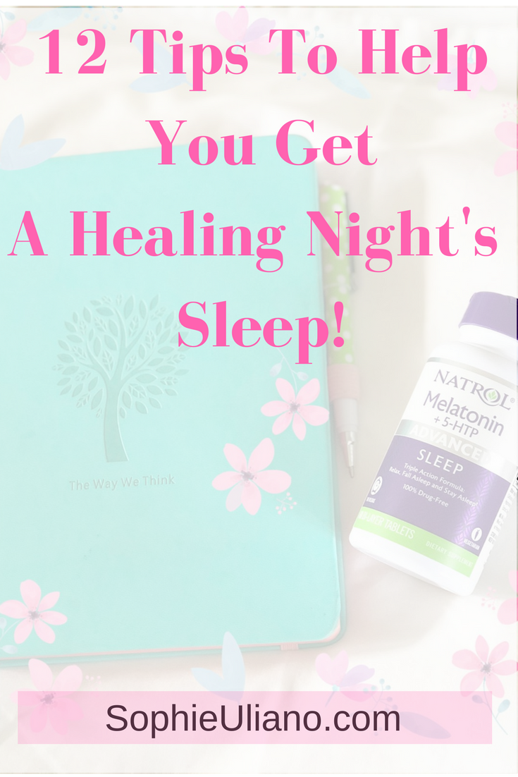 12 Tips For Getting A Healing Night's Sleep